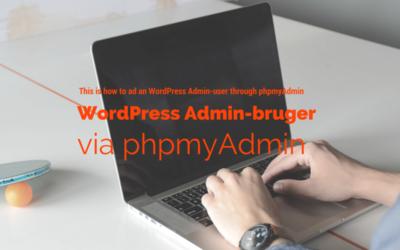 WordPress Admin-bruger via phpmyAdmin